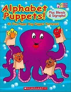 Alphabet Puppets! Plus Blends & Digraphs!: 46 Fun Paper Bag Puppet Patterns! by Karen Sevaly (March 01,2007)