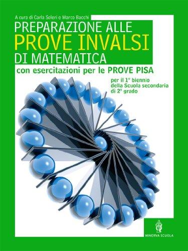 Preparazione alle prove INVALSI di matematica. Per le Scuole superiori