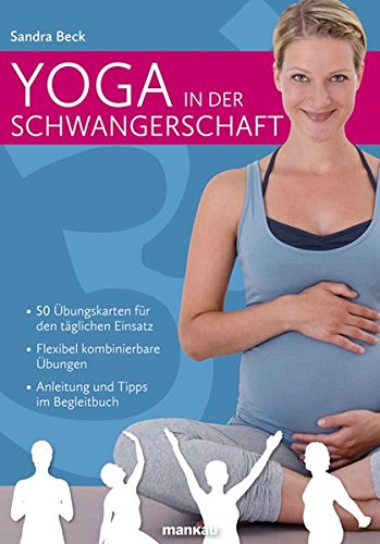 Yoga in der Schwangerschaft (Kartenset): 50 Übungskarten für den täglichen Einsatz - Flexibel kombinierbare Übungen - Anleitung und Tipps im Begleitbuch