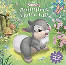 Disney Bunnies: Thumper's Fluffy Tail (A Touch-and-feel Book)