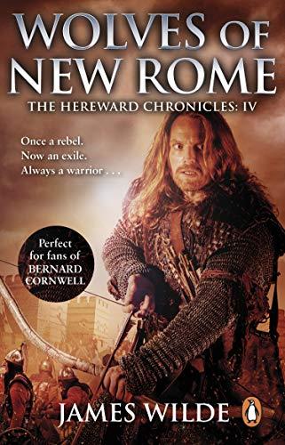 Hereward: Wolves of New Rome: (Hereward 4) (English Edition)