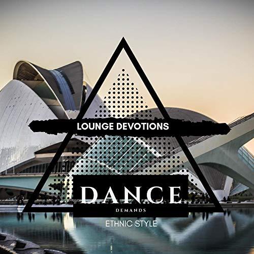 Lounge Devotions - Ethnic Style