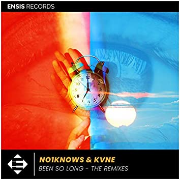 Been So Long: The Remixes