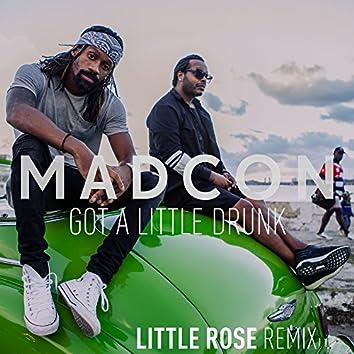 Got A Little Drunk (Little Rose Remix)