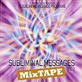 Subliminal Messages MixTape Vol.2 - Self Healing