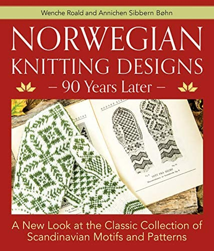 Norwegian Knitting Designs 90 Years Later A New Look at the Classic Collection of Scandinavian product image