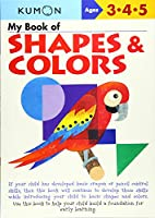 My Book of Shapes and Colors (Kumon Workbooks)