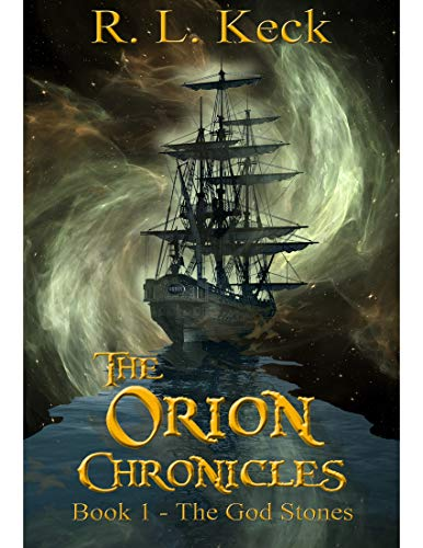 The Orion Chronicles: Book 1 - The God Stones (English Edition)