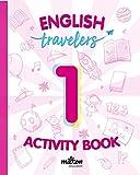 Travelers Red 1 Activity Book - English Language 1 Primaria (Travelers Red Activity Book)