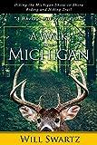 A Walk Across Michigan: Hiking the Michigan Shore-to-Shore Riding and Hiking Trail