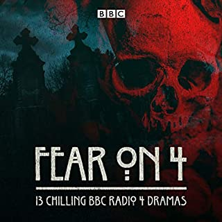 Fear on 4     13 Chilling BBC Radio 4 Dramas              By:                                                                                                                                 BBC,                                                                                        Various                               Narrated by:                                                                                                                                 Anna Massey,                                                                                        Bernard Cribbins,                                                                                        Edward de Souza,                   and others                 Length: 6 hrs and 18 mins     91 ratings     Overall 4.5