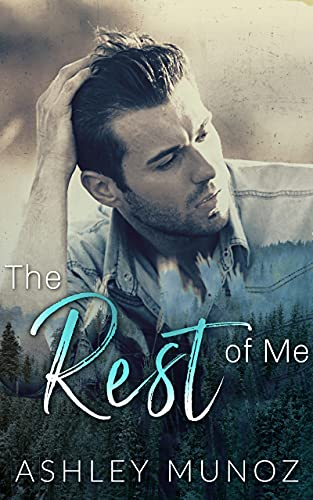The Rest Of Me: A Single Parent- Small Town Romance (English Edition)