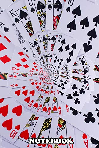 Notebook: Poker Royal Flush Playing Cards All Suits Droste Spiral , Journal for Writing, College Ruled Size 6