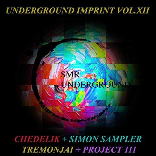 Chedelik, Project 111, Simon Sampler & Tremonjai