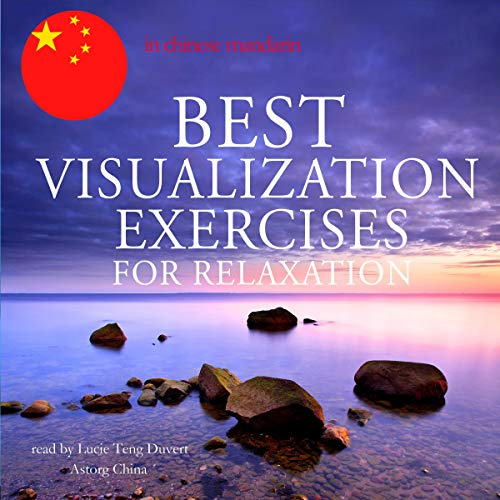 『Best visualization exercises for relaxation in Chinese Mandarin』のカバーアート