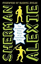 The Absolutely True Diary of a Part-Time Indian by Sherman Alexie (29-Jan-2015) Paperback