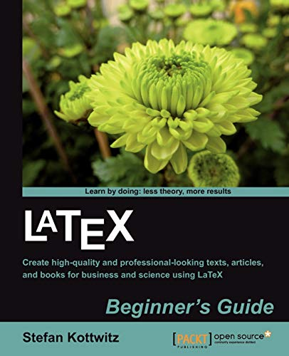 LaTeX Beginner's Guide (English Edition)