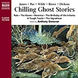 Chilling Ghost Stories: Rats, the Raven, the Birthday of the Infanta, a Tough Tussle, the Signalman