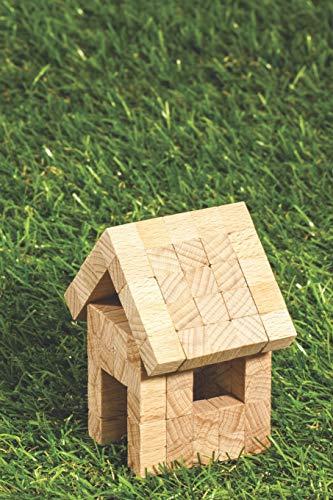 Diario de construcción: Documenta el sueño de la casa propia: Genial diario de construcción, para fotos y recuerdos durante la construcción de tu casa ♦ formato práctico 6x9 ♦ motivo: Gartenhaus