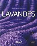 Lavandes - L'or bleu - Edisud - 03/06/2014