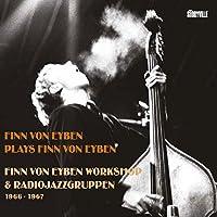 Finn Von Eyben Workshop & Radiojazz-gruppen, 1966-1967