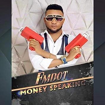 Money Speaking