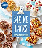 Baking Hacks: Fun and Inventive Recipes with Refrigerated Dough (Pillsbury Cooking)