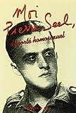Moi, Pierre Seel, déporté homosexuel - Ecrit en collaboration avec Jean Le Bitoux