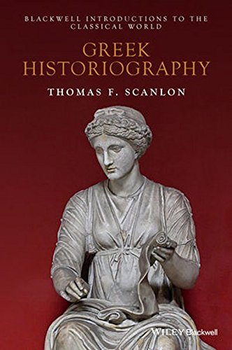Greek Historiography (Blackwell Introductions to the Classical World)
