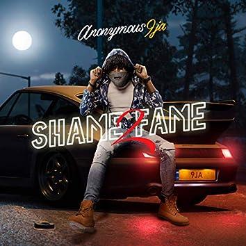 Shame2fame