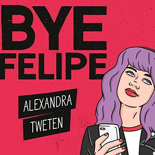Bye Felipe audiobook cover art