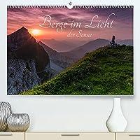 Berge im Licht der Sonne (Premium, hochwertiger DIN A2 Wandkalender 2022, Kunstdruck in Hochglanz): Erleben Sie mit mir magische Momente und lassen Sie sich vom Licht der auf- und untergehenden Sonne verzaubern (Monatskalender, 14 Seiten )