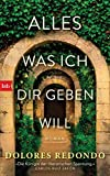 ALLES WAS ICH DIR GEBEN WILL: Roman (German Edition)