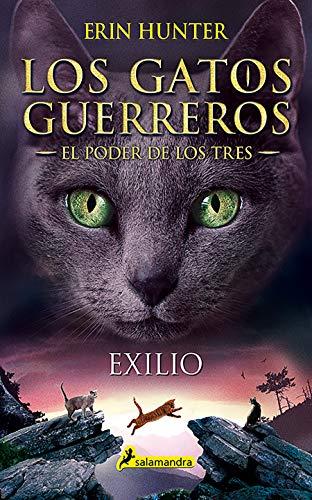 Exilio: Los gatos guerreros - El poder de los tres III: 3