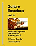 Guitare Exercices Vol. 4: Maîtrise du Rythme