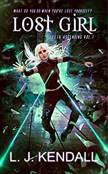 Book cover image for Lost Girl (Leeth Ascending, Vol. 1)