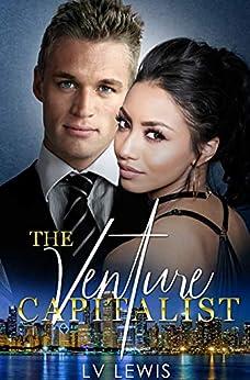 The Venture Capitalist (The Jungle Fever Romance Quadrilogy Book 4) by [L.V. Lewis, L.aVie EnRose]