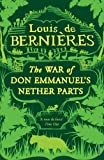 The War of Don Emmanuel's Nether Parts (Latin American Trilogy)