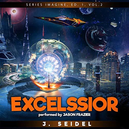 Excelssior: Imagine, Volume 2 cover art