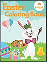 Easter Coloring Book: For Kids Happy Easter Cute Bunny Big Eggs Fun GREAT GIFTS