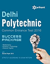 Delhi Polytechnic Common Entrance Test 2016 Success Package