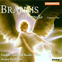 A Cappella, Volume One - Brahms / Parkman, Danish National Radio Choir by WILLIAMS / PRAETORIUS / VILLA-LO (1999-04-13)