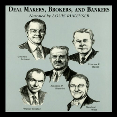 Deal Makers, Brokers, and Bankers audiobook cover art
