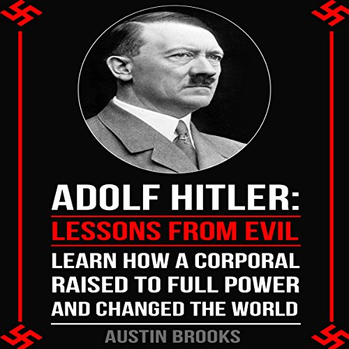 Adolf Hitler: Lessons from Evil audiobook cover art