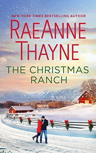 The Christmas Ranch (The Cowboys of Cold Creek Book 15)