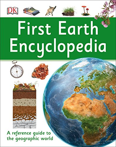 Compare Textbook Prices for First Earth Encyclopedia: A First Reference Guide to the Geographic World DK First Reference  ISBN 9781465443472 by DK