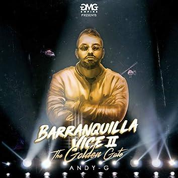 """Barranquilla Vice II Tgg (""""The Golden Gate"""")"""
