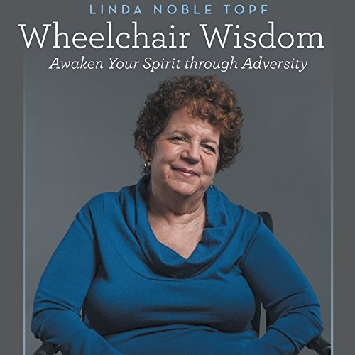 Wheelchair Wisdom audiobook cover art