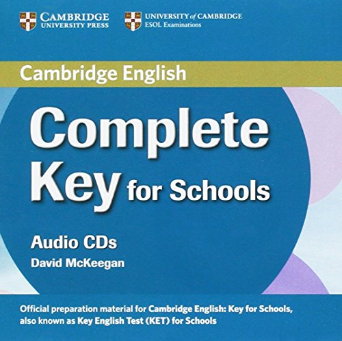 Complete Key for Schools Class Audio CDs (2) [Lingua inglese]