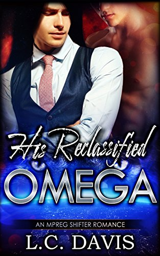 Download His Reclassified Omega: An MM Shifter Mpreg Romance (The Mountain Shifters Book 12) (English Edition) B07BPJ77HH